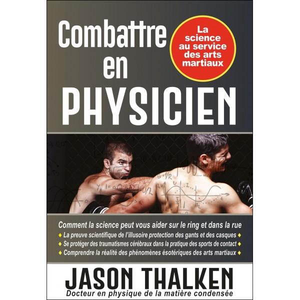 Combattre en Physicien - Jason Thalken