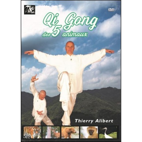 Qi Gong des 5 animaux - Thierry Alibert