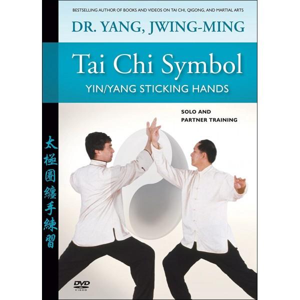 Tai Chi Symbol, Yin/Yang Sticking Hands (anglais) - Yang Jwing-Ming
