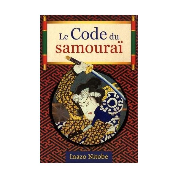 Le Code du Samouraï - Inazo Nitobe (édition de luxe)
