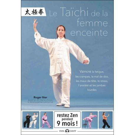 Le Taïchi de la feme enceinte - Roger Itier
