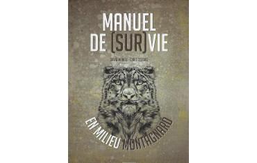 Manuel de (Sur)Vie en milieu Montagnard - David Manise & Chris Cotard
