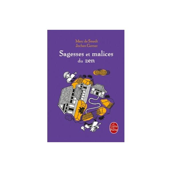 Sagesses et malices du Zen - Marc De Smedt & Jochen Gerner