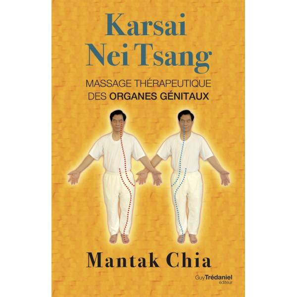 Karsai Nei Tsang, massage thérapeutique des organes génitaux - Mantak Chia