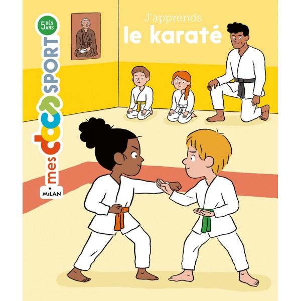 J'apprend le Karaté, mes docs sport (dès 5 ans) - Bénédicte Solle Bazaille & Cléo Germain