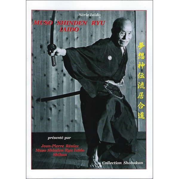 Muso Shinden Ryu Iaïdo - Jean-Pierre Réniez