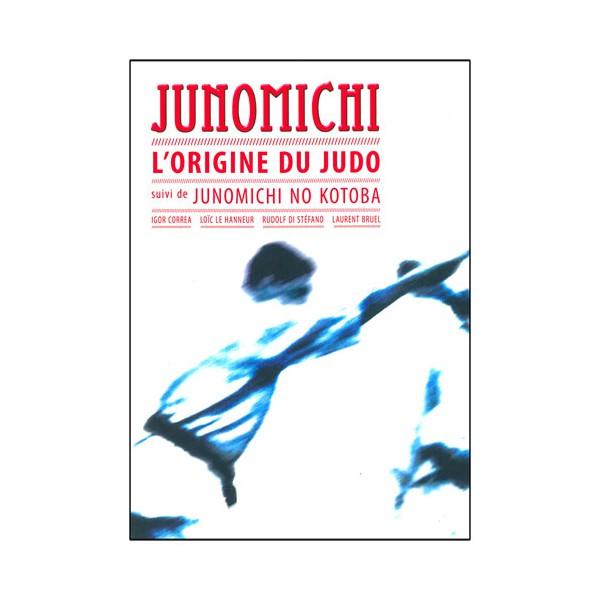 Junomichi l'origine du Judo - Igor Correa