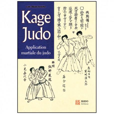 Kage Judo applications martiales- L Blanchetête
