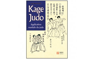 Kage Judo application martiale du Judo - Loïc Blanchetête
