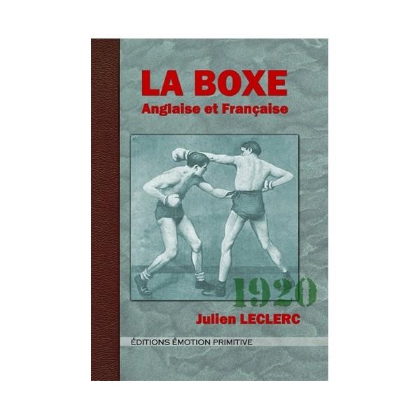 La Boxe Anglaise et Française - Julien Leclerc