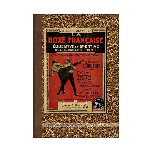 La Boxe Française éducative et sportive - P. Boucher