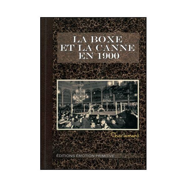 La Boxe et la Canne en 1900 - Charlemont