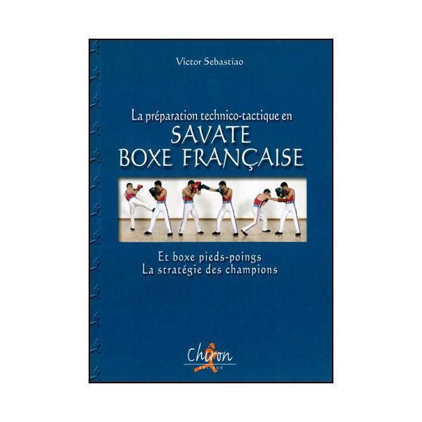 La prép. tech.- tactique Savate Boxe Française - Victor Sebastiao