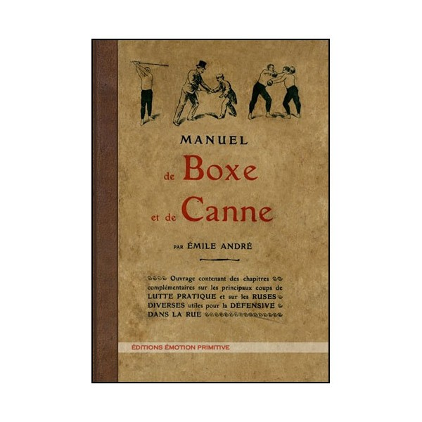 Manuel de Boxe et de Canne - Emile André