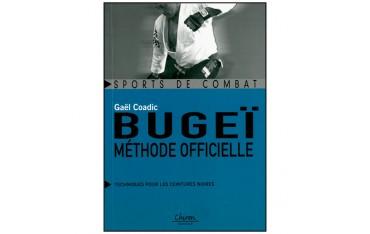 Bugeï méthode officielle, techniques pour les ceintures noires - Gaël Coadic