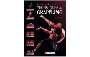 Le grand livre des techniques de Grappling - Cyril Rousseau & Stéphane Weiss