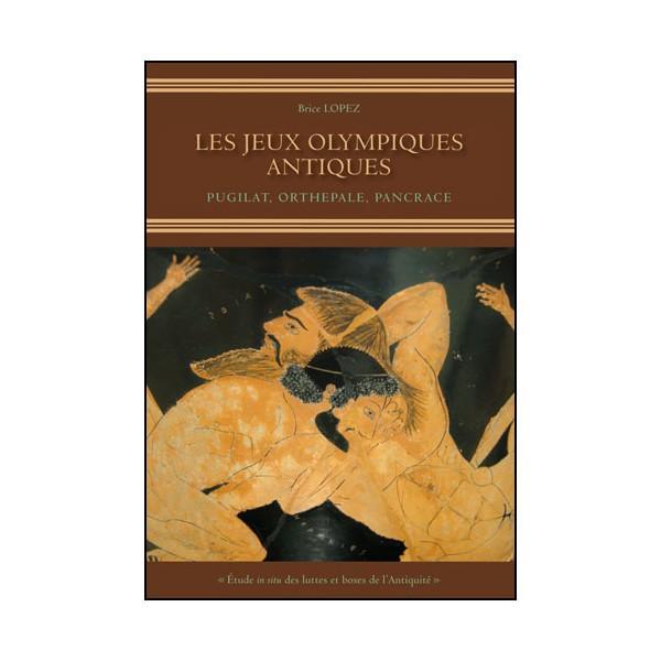 Les jeux Olympiques Antiques - B Lopez