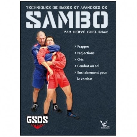 Sambo techniques de bases et avancées - H Gheldman