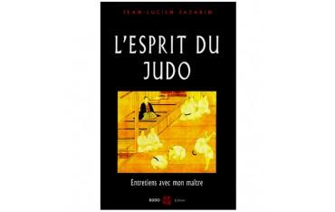 L'esprit du Judo, entretiens avec mon maître - Jean-Lucien Jazarin