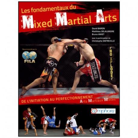 Les fondamentaux du Mixed Martial Arts - Baron, Amat, Delalandre