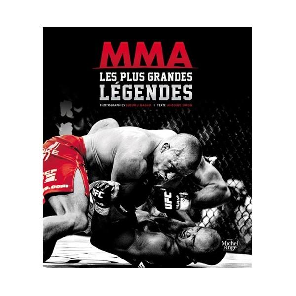 MMA Les plus grandes Légendes - A Simon / Susumu Nagao