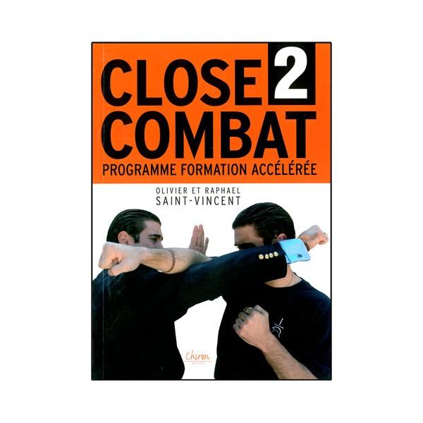 Close Combat Vol.2, prog formation accélérée - St-Vincent