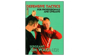 Defense tactics for professionals and civilians - Sergeant Jim Wagner (livre en anglais)