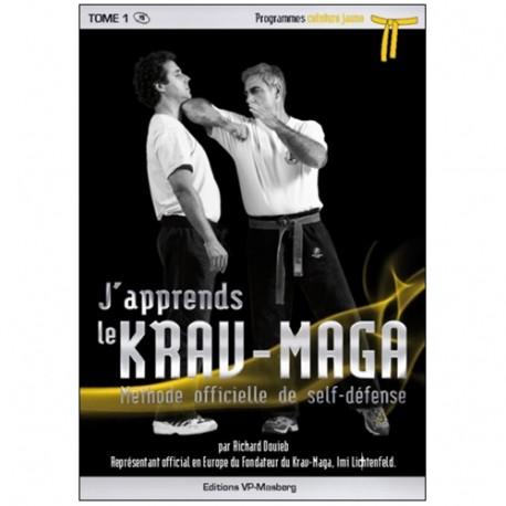 J'apprends le Krav-maga Vol.1 prog. jaune - R Douieb