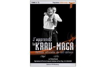 J'apprends le Krav-Maga, méthode officielle de self-défense, volume 2 programmes ceinture orange - Richard Douieb