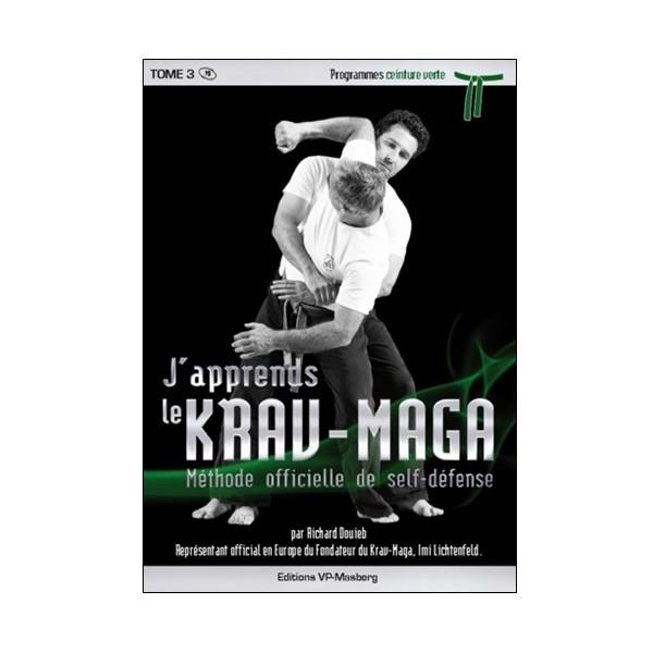 J'apprends le Krav-maga Vol.3 prog. verte - Douieb