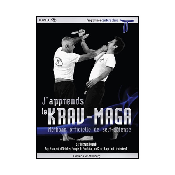 J'apprends le Krav-maga Vol.4 prog. bleue - Douieb
