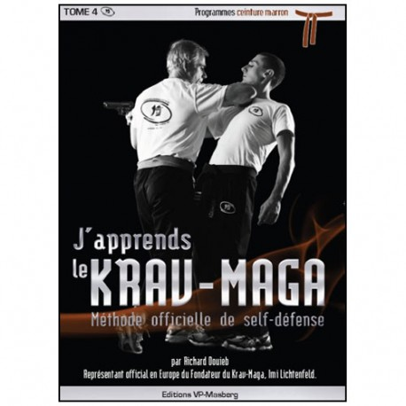 J'apprends le Krav-maga Vol.5 prog. marron - Douieb