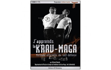 J'apprends le Krav-Maga, méthode officielle de self-défense, volume 5 programmes ceinture marron - Richard Douieb