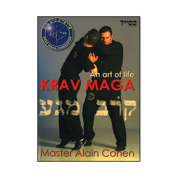 Krav Maga, the art to save lives -  A Cohen (anglais)