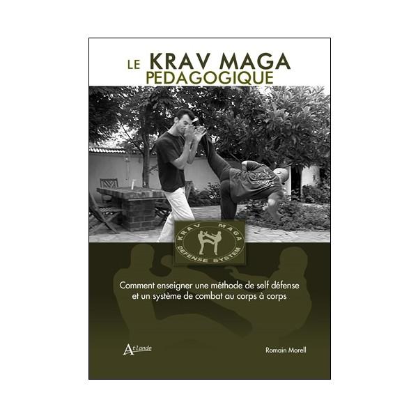 Le Krav Maga pédagogique - Romain Morell