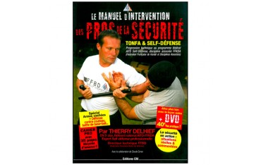 Le manuel d'intervention des pros de la sécurité (DVD inclus) - Thierry Delhief