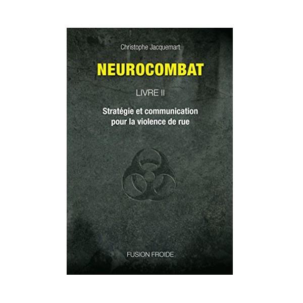 Neurocombat Vol.2 - Christophe Jacquemart