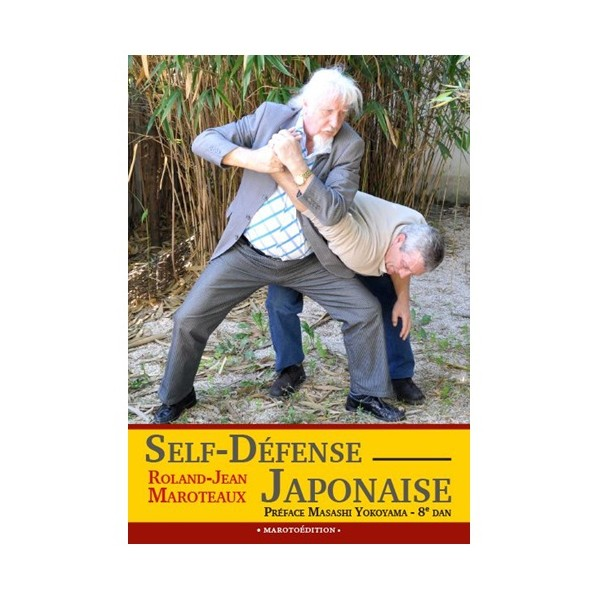 Self-Défense Japonaise - Roland-Jean Maroteaux