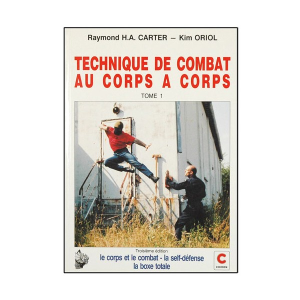 Technique de combat au corps à corps 1- Carter/Oriol