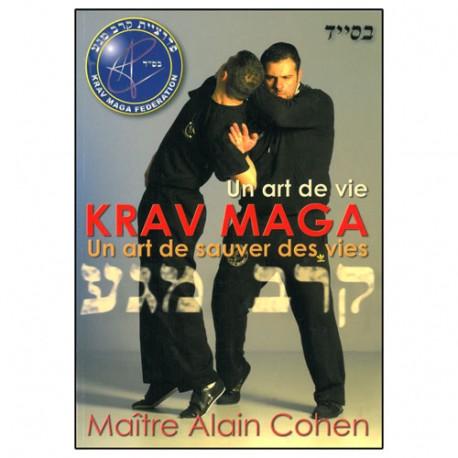 Un art de vie Krav Maga, un art de sauver des vies - A Cohen