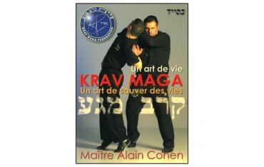 Un art de vie, Krav Maga, un art de sauver des vies - Maître Alain Cohen