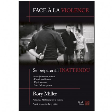 Face à la violence, se préparer à l'inattendu - Rory Miller