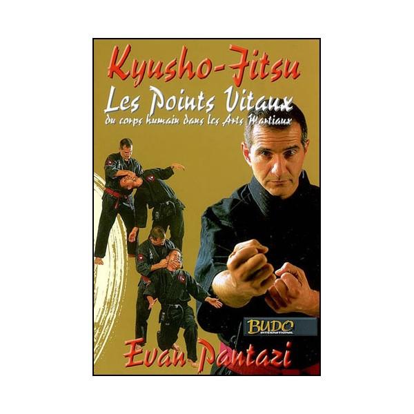 Kyusho-Jitsu, les points vitaux du corps humain  - Evan Pantazi