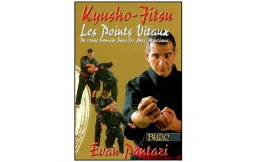 Kyusho-Jitsu, les points vitaux du corps humain dans les arts martiaux - Evan Pantazi