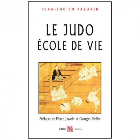 Le Judo, école de vie - JL Jazarin