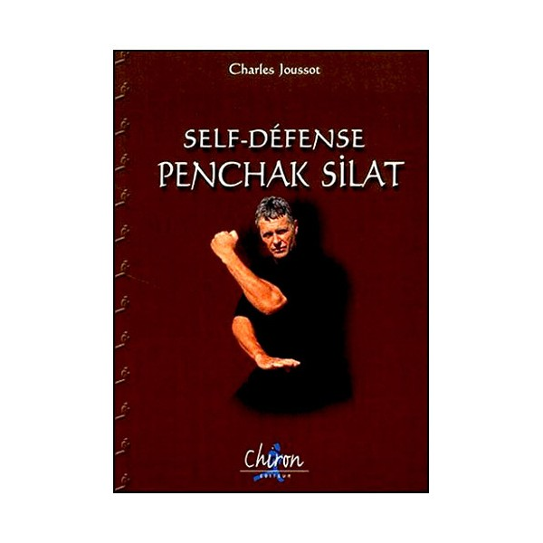 Self-Défense Penchak Silat - Charles Joussot