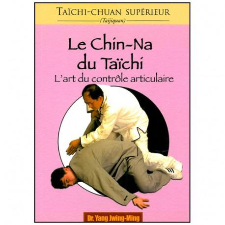 TCC sup, Le Chin-Na du Taichi - Yang Jwing Ming