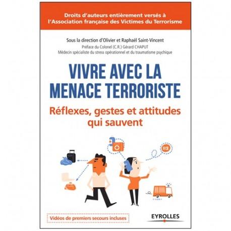 Vivre avec la menace terroriste - Olivier & Raphaël Saint-Vincent