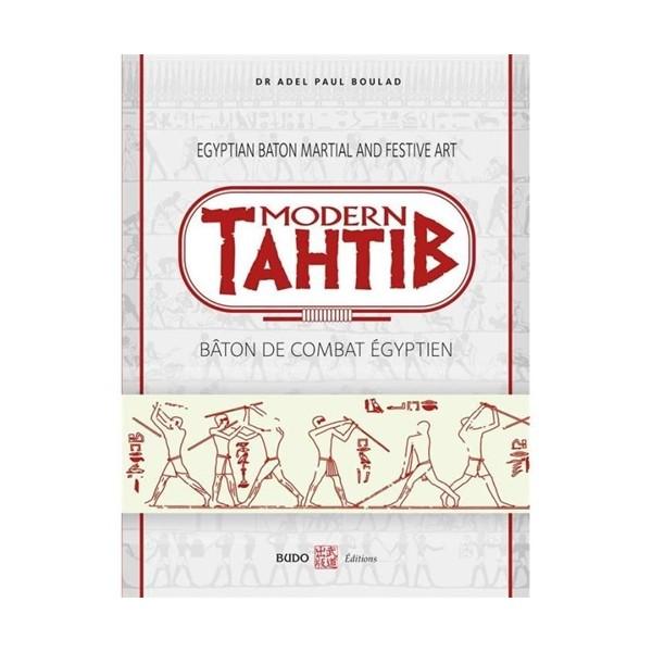 Modern Tahtib Bâton de combat égyptien - Adel Paul Boulad (Fr/Angl)