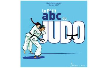 Le P'tit abc du Judo - Marie-Piere Oddoux & Bernard Jadot